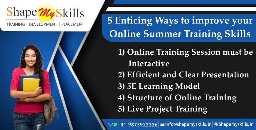 5 Enticing Ways to Improve Your Online Summer Training Skills