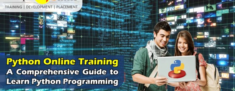 Python Online Training – A Comprehensive Guide to Learn Python Programming
