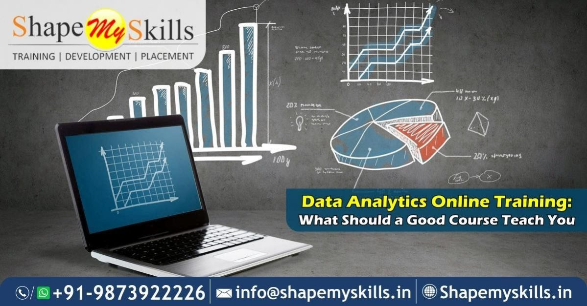 Data Analytics Online Training: What Should a Good Course Teach You