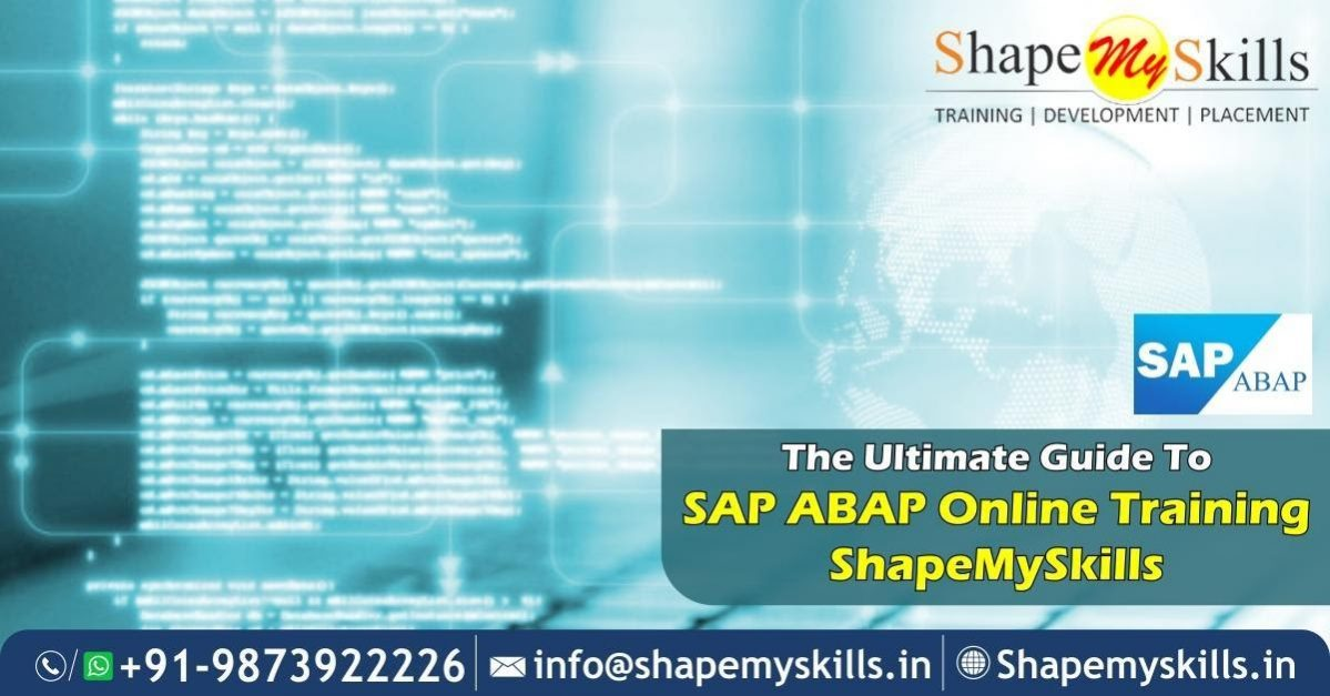 The Ultimate Guide To SAP ABAP Online Training – ShapeMySkills