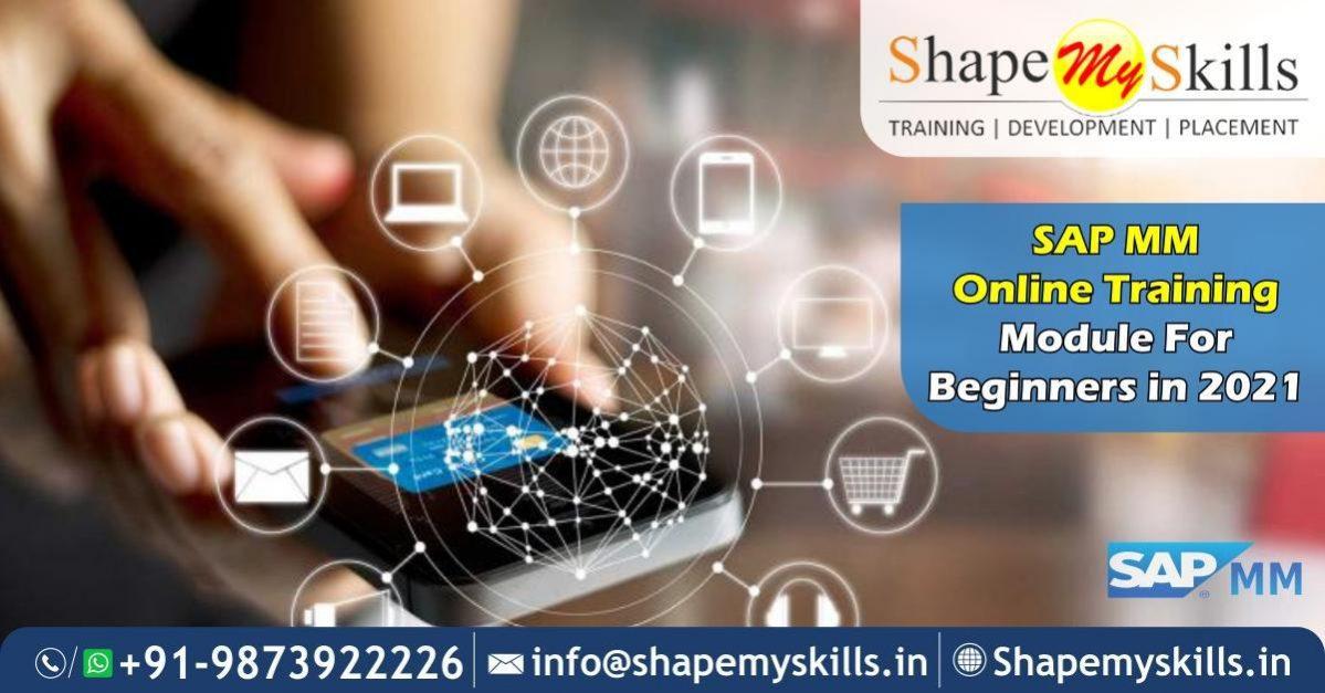 SAP MM Online Training Module for Beginners in 2021