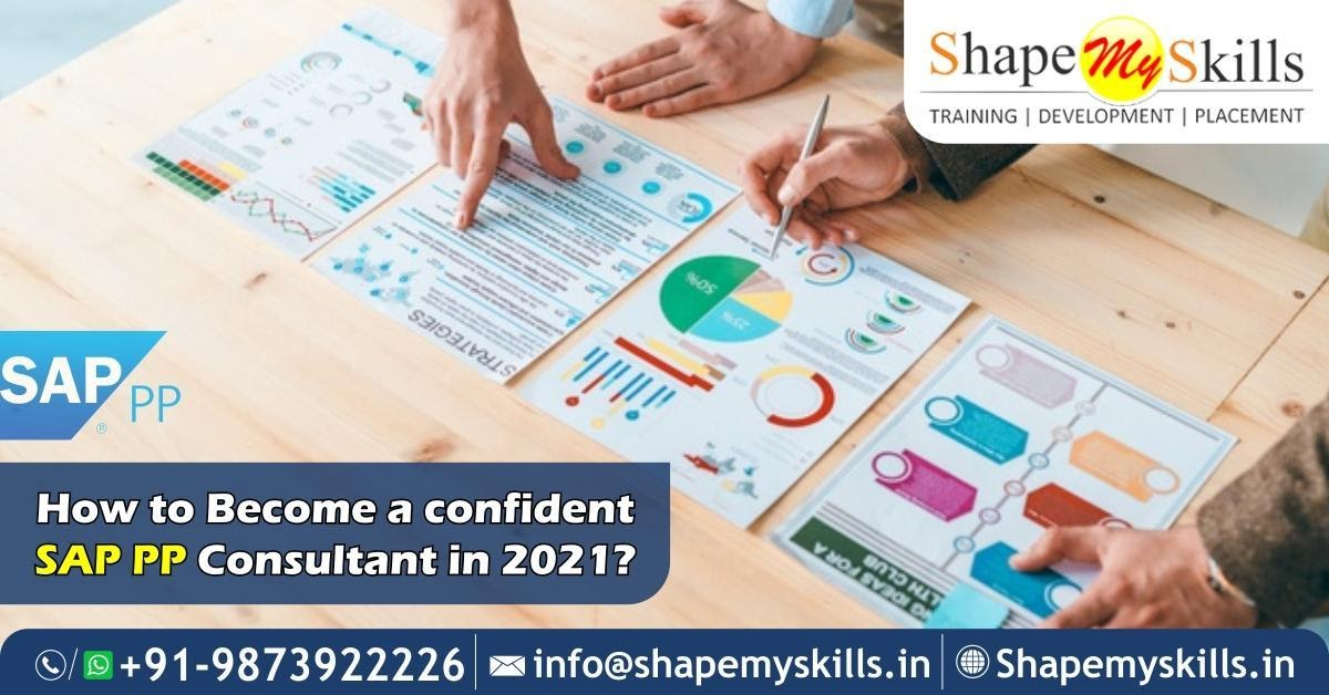 How to Become a confident SAP PP Consultant in 2021?